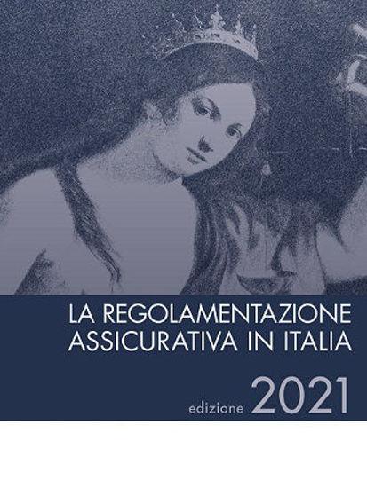 Immagine di La Regolamentazione Assicurativa in Italia